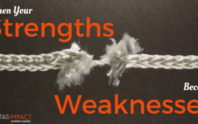 When Your Strengths Accidentally Become Your Weaknesses (And What You Can Do To Stop It)