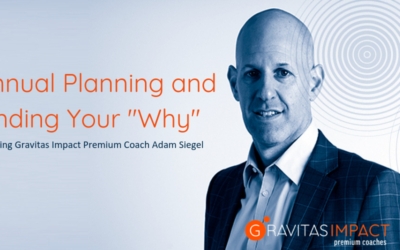 "Annual Planning and Finding Your ""Why"""
