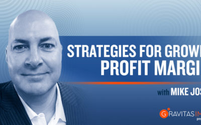 Strategies For Growing Profit Margins With Mike Joseph