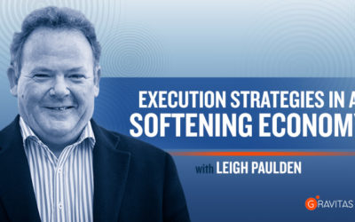 Execution Strategies In A Softening Economy