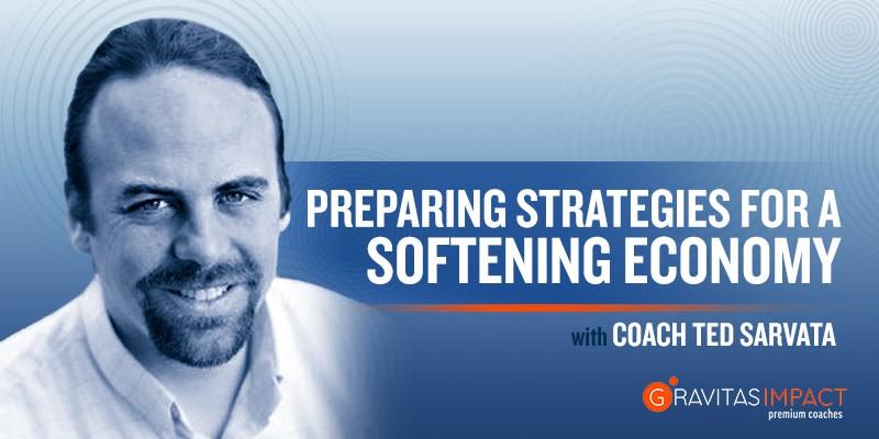 Preparing Strategies For A Softening Economy