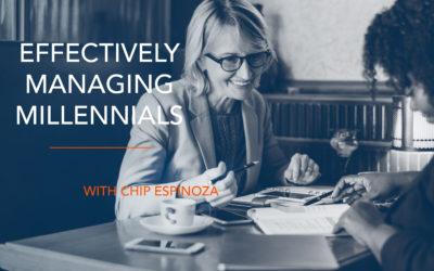 Effectively Managing Millennials