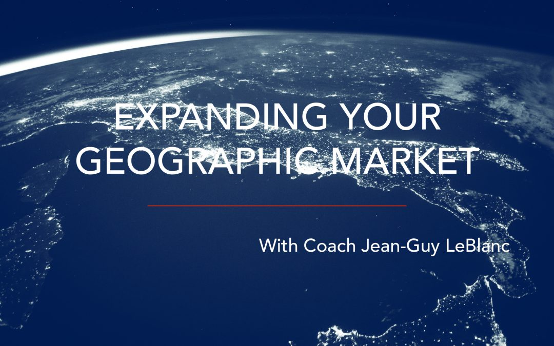 Expanding Your Geographic Market